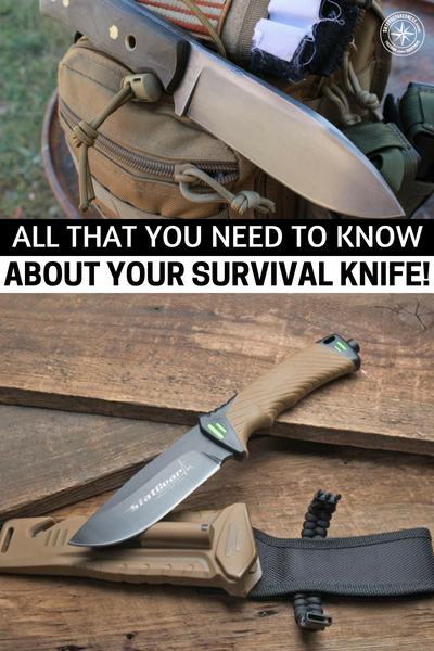 All That You Need to Know About Your Survival Knife -- There is no other tool that you can bring into the woods, by itself, that will help you survive the way a knife will. While many people understand how effective a survival knife or hunting knife can be, there are things your knife can do, and be, that you have probably not even considered.