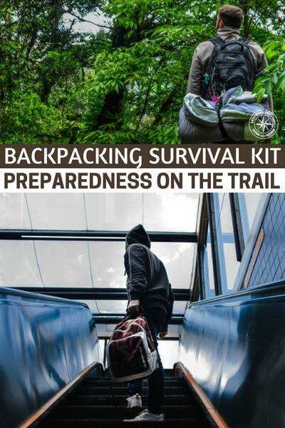 """Backpacking Survival Kit – Preparedness on the Trail - Backpacking is an adventurous sport and with it comes additional risk. This is where a backpacking survival kit makes sense. Some of the items in a survival kit may be duplicated in your regular backpacking set up, but the saying goes """"two is one and one is none"""" in a survival situation."""