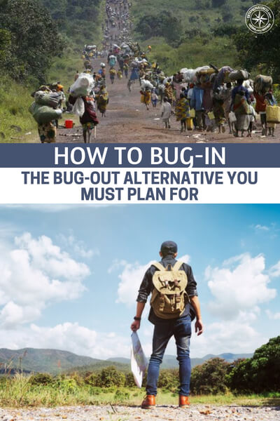 How to Bug-In – The Bug-Out Alternative You MUST Plan For - You can't skip the bug-in plan. Having all of your resources at your disposal versus just your portable resources is a huge advantage. It also gives you a big advantage if you get a late notification since you don't have the need to vulnerably travel.