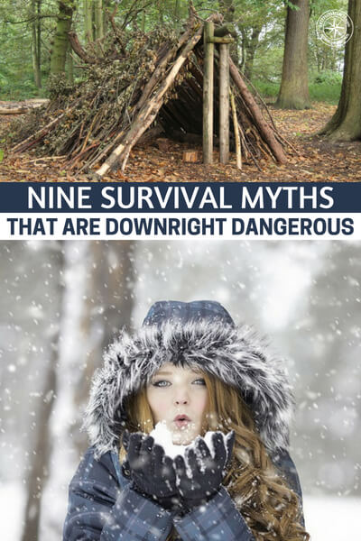 Nine Survival Myths That Are Downright Dangerous - Check out this article on nine myths that are downright dangerous. We have to be very careful about what we do with our time and effort as well as what types of learning we do.