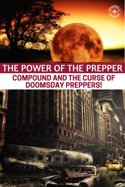 The Power of the Prepper Compound and the Curse of Doomsday ... on preppers bug out vehicle, preppers container houses, doomsday bunker construction plans, preppers in houston texas, survival bunker plans,