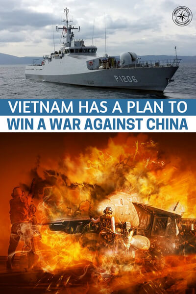 Vietnam Has a Plan to Win a War Against China. (And China Could Use It Against America) - What is most disturbing about this article is that it would seem China would use similar tactics against America. Of course, the big difference is that there are huge differences in population and men of fighting age. The Chinese soldier will have an infantry in the millions.