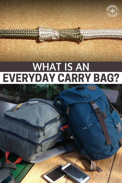 What Is An EDC (Everyday Carry) Bag? And Why It's Important To Have A Well-Maintained EDC Bag? - This article is all about the possibilities of an EDC bag and what you can do to keep it working for you. You see, the EDC bag is a powerful piece of your daily life and survival strategy, if used properly. It also adds tremendous convenience.