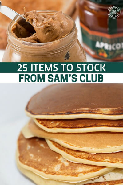 25 Items to Stock From Sam's Club - Granted, Sam's Club doesn't have as much variety as Walmart or your average grocery store, but they have everything you need to cook from scratch: flour, sugar, oatmeal, honey, seasonings, baking soda, vegetable oil, and so forth.