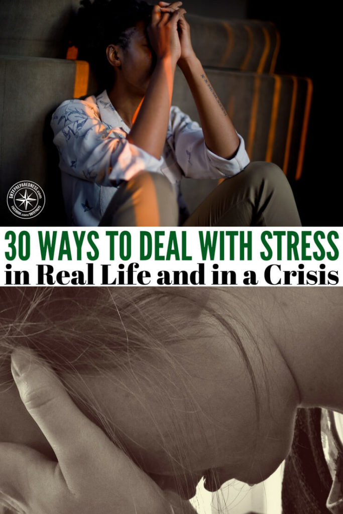 30 Ways To Deal With Stress in Real Life and in a Crisis -- Stress is inherently a part of life. So, knowing how to deal with it is a very important part of this dance around the sun. Another thing about stress is the idea that it can actually affect your health. That's a scary thing to think about, right?