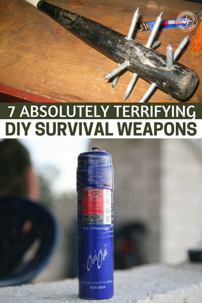 7 Absolutely Terrifying DIY Survival Weapons - This article is all about 7 absolutely terrifying DIY survival weapons that can be made in a doomed landscape. Improvising skills a great skill to have, even in the modern day.
