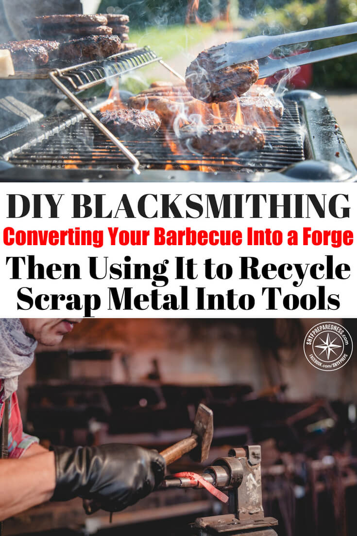 DIY Blacksmithing - Converting Your Barbecue Into a Forge Then Using It to Recycle Scrap Metal Into Tools -- We live in a world that is surrounded by metal. It makes up everything around us. Ask yourself how much do you know about metal. Can you look at metal and know if its iron or steel or bronze? Most people cannot. Though, without metal we could not live the life we live. Its time to start understanding metal and its time to really begin manipulating metal into other things.