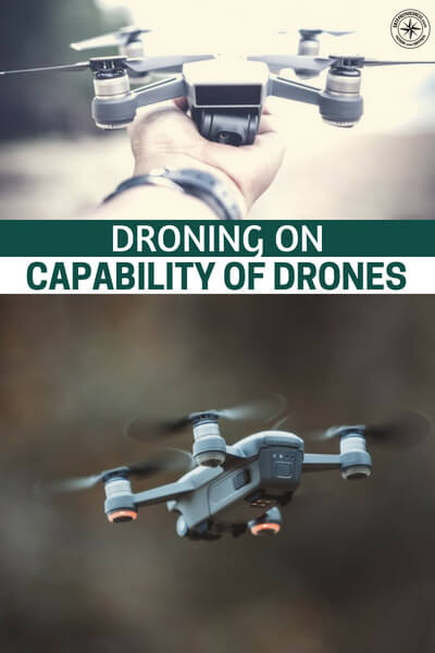 Droning On - Its hard to blame them but you realize that these machines can become very dangerous. Of course, that brings up the question, where does the state power over reach. Will drones be banned like other things around the world.