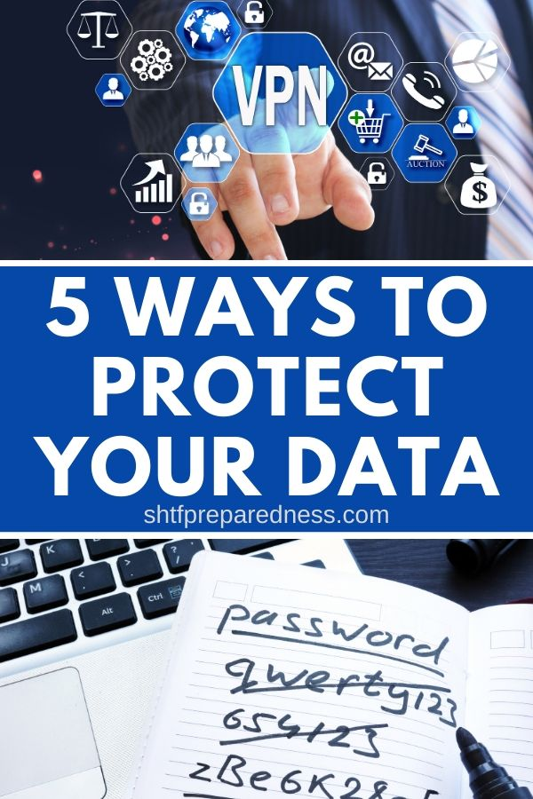 How to protect your data from cyber thiefs. Herea are 5 eays steps you can take today to keep your family safe. #cybersafety #protectyourdata #shtf #preparedness #cyberattacks #cyberspying