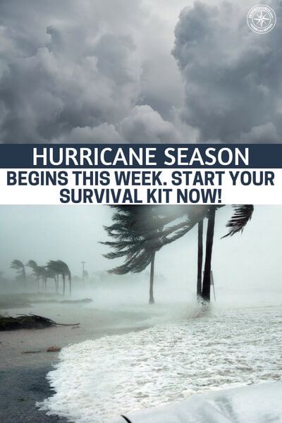 Hurricane Season Begins This Week. Start your Survival Kit Now! - This is a great little article for those of you who decided it be better to watch network television and eat Cheetos rather than get your house in order for the coming storms. The hurricanes will come.
