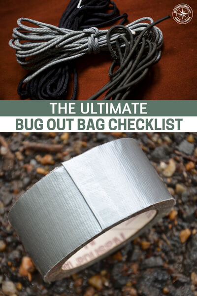 The Ultimate Bug Out Bag Checklist - One of the best ways is to have a bugout checklist. Store the list in your bag. This article is about the ultimate bugout bag checklist. I would recommend creating your own because your bag should be personalized.
