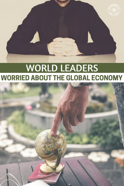 """World Leaders Are Worried About The Global Economy, The World Is On Fire - This is very important because you must have a plan for things like bank runs. I have brought you a podcast that will fill you in on this """"world is on fire"""" mindset that is sweeping the financial world."""