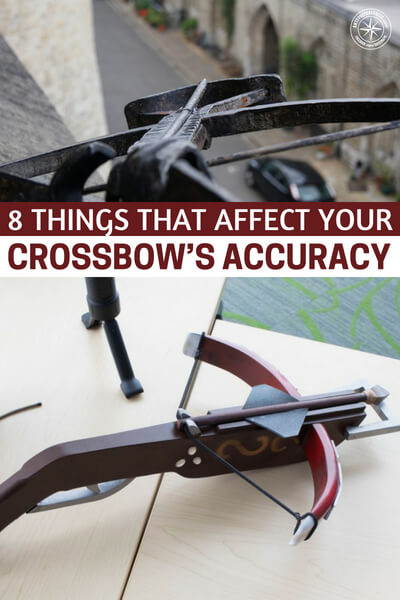 8 Things That Affect Your Crossbow's Accuracy - It has been hours since you set up your ground blind or tree stand and the trophy deer that you were hoping to bag has been a no-show. And so you decide to call it quits and go home, but before you do, a magnificent buck leaps almost out of nowhere and into your line of sight. You take aim and shoot, and lo and behold you miss.