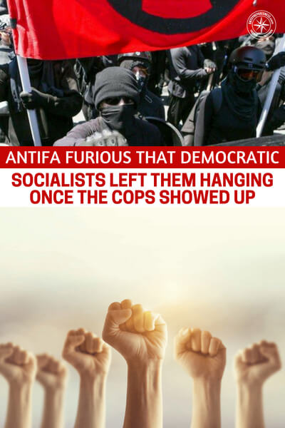 Antifa Furious That Democratic Socialists Left Them Hanging Once the Cops Showed Up - This article is the first look at how these groups are starting to implode and their supporters are jumping ship. Carry a weapon, in particular a firearm, is an imperative in the world we live in. You might look at that as a matter of opinion but with creeps like Antifa wandering the streets, its truly a safety procedure.