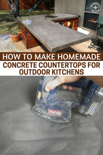 How To Make Homemade Concrete Countertops For Outdoor Kitchens - The mastery of things like wood, steel and concrete are all very important when it comes to being prepared. If you survive the end you better have the skills to rebuild! Otherwise, what's the point? This article will teach you how to make concrete countertops for your outdoor kitchens.