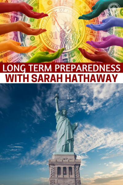 Long Term Preparedness with Sarah Hathaway - Now is the time to consider what being prepared should look like. This is a great article and podcast that will offer up a ton of information about long term prepping. You are going to see how there are many ways that you can take the reins on this idea. Dig into this one.