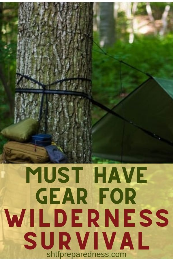 Don't let you safety to chance. Here are 10 must have gear for wilderness survival #wildernesssurvival #shtf #shtfprep #survival #winderness #survivalgear
