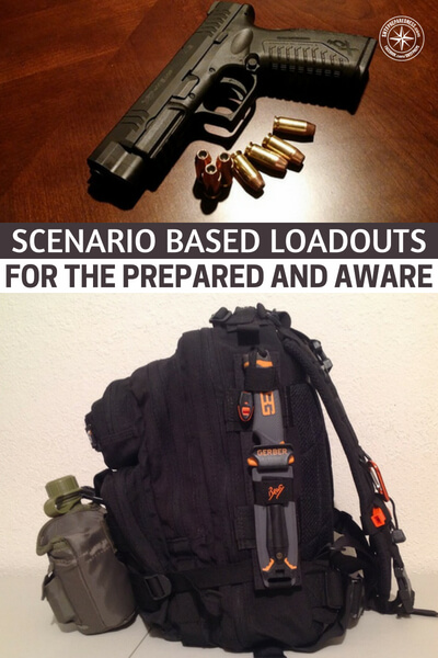 Scenario Based Loadouts for The Prepared and Aware - You will enjoy this article as it is written to aid you in building your loadouts but very clear about the fact that all things are not included in each proposed version. Enjoy this as you look forward to how you will set yourself up in the future.