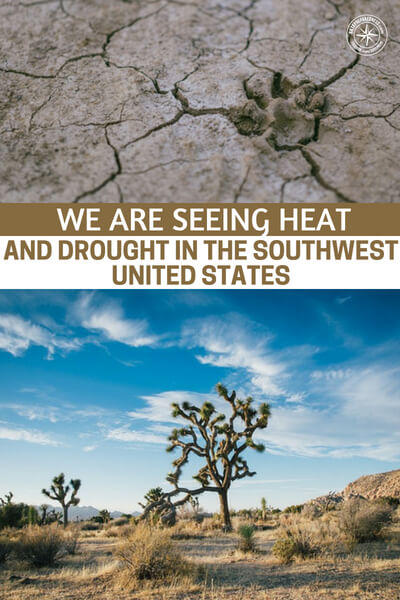We Are Seeing Heat And Drought In The Southwest United States Like We Haven't Seen Since The Dust Bowl Of The 1930s - This is an article about record droughts in the Southwest that have people thinking about the dustbowl again. They are pondering a lot of things.