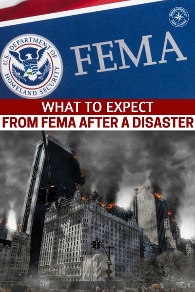 What To Expect From FEMA After A Disaster - So what will FEMA do after a disaster? Do you really want to know the answer to this? I am afraid you might not like the answer but for our preps its very important that we know.