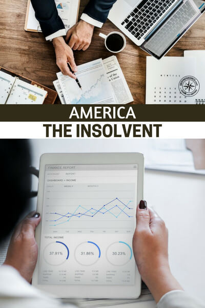 America The Insolvent - In the article we have here you are offered the biggest single piece of information on the coming collapse. Its the biggest assurance that something terrible is coming. Its the money. People don't just give money away. Moreover billionaires don't just build massive bunkers for the sake of doing it. Big money is pointing to and preparing for collapse all over the globe.