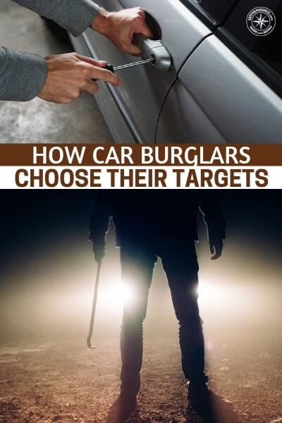How Car Burglars Choose Their Targets - What about issues that affect us today. Right here and now there are criminals who could be targeting your and that is a scary thing. People rummaging through cars has become increasingly popular with the advent of expensive tech that might be left behind.