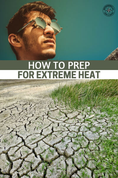 How to Prep for Extreme Heat - Keeping your home, your garden, and yourself healthy and cool can be difficult when temperatures reach such dangerous levels outside but we hope by utilizing these tips, you'll be able to live happier and safer and enjoy your summer even more.