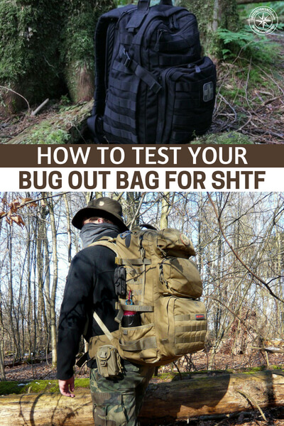 How To Test Your Bug Out Bag For SHTF - This article is all about this concept. Its about the idea of being able to tell yourself where you need to improve based on testing your bugout bag. Do not just assume you are ready or whats the point of all this prepping?