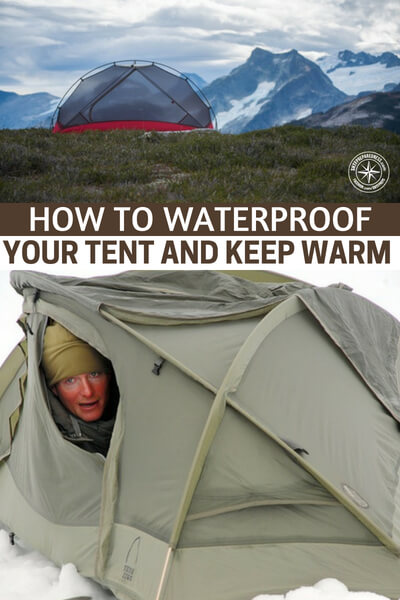 How To Waterproof Your Tent and Keep Warm – Survival Camping Tips - This is a great article about waterproof a tent to not only keep the water out but the warm air in. Not many look forward to winter camping but it is something that makes you wonder. You should wonder what would happen if that situation were thrust upon you.