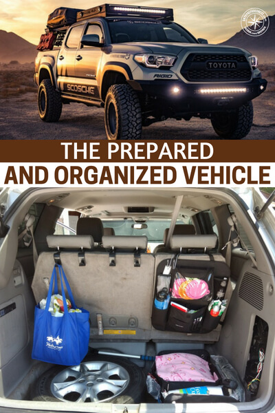 The Prepared and Organized Vehicle – Putting it All Together with Simplicity and Style - This article is all about having a well prepared and organized vehicle. You will learn about some awesome strategies and methods for having a great organized vehicle that is prepared for disaster. Think about it, we are always in our cars and traveling somewhere. It is one of the best preps you can make.