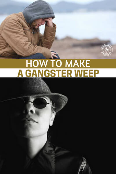 [Story] How to Make a Gangster Weep - This is a very interesting story about the type of people we might think are dragons. Instead, we can find that they are merely soft bellied creatures looking for someone to talk to. Now, don't let your guard down but after reading this story you might find it better to work through conflict before it ending in violence.