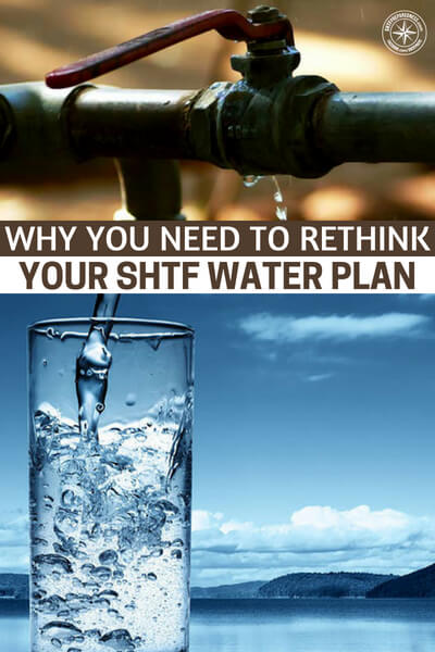 Why You Need to Rethink your SHTF Water Plan - This is a great little article about your SHTF water plan and some things that you need to consider. You will be blown away when you realize just how much variability there is and what can go wrong with water storage. Water is one thing you do not want to mess up.