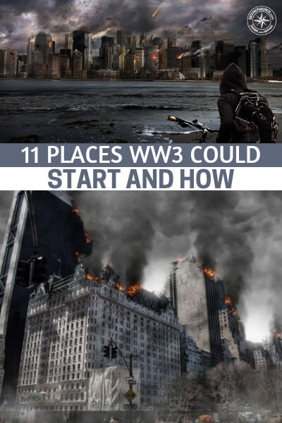 11 Places WW3 Could Start and How - Syria is not our only problem. In fact, we have an article for you here that is about the 11 places world war 3 could start. You may look at the world and see something pretty stable but it wont take too big a push to knock it off the stabilizers.