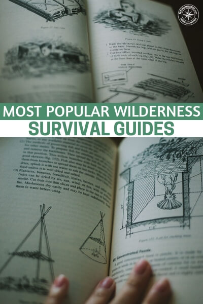 15 Best Selling Bushcraft Books: Most Popular Wilderness Survival Guides - There is something to be said about ease of access and a book is just hard to beat. I will tell you that survival guides that feature information on medicine are top notch. This article features 15 best selling bushcraft books that you may want to make part of your own collection. That's assuming you don't have them already.