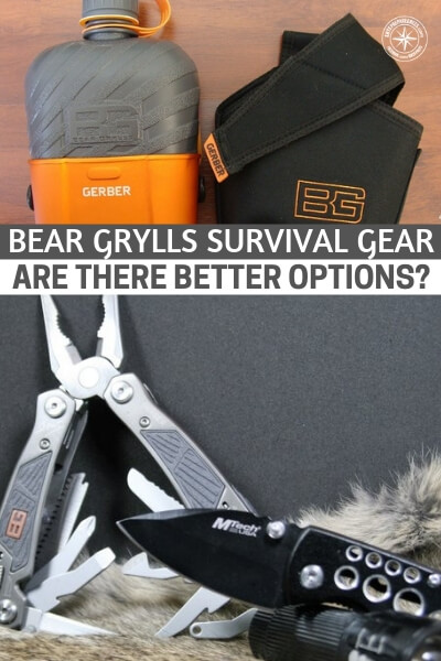 Bear Grylls Survival Gear – Are There Better Options? - This is why we decided to look at some of the best selling Bear Grylls gear to determine whether or not better deals were to be had elsewhere. The results were clear cut in some instances, and surprising in others.
