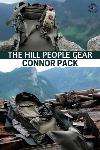 Explore the Backcountry with the Hill People Gear Connor Pack - You will enjoy this in depth article about the backcountry and the Hill People Gear Connor Pack. This is not your typical prepper bag but you will quickly understand why its such a high quality piece of gear. It just might take up ranks in your own survival story!