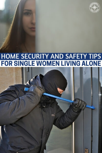 Home Security and Safety Tips for Single Women Living Alone - This is an article about home security and safety tips for single women living alone. You will find that these women are the most targeted. Being surrounded by people bigger and stronger than you must not be much fun at all, still, it doesn't have to define you. Take advantage of this article and you will find your power, too.