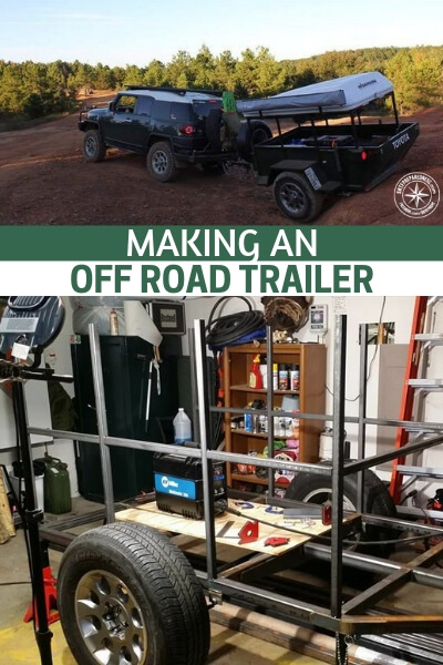 Making an Off Road Trailer - This is the method for creating such a trailer and doing whatever it is you want with it. Now, this could also be a simple base for a quick get out of dodge tiny house. That may sound extreme but if it works you will have instant shelter wherever you wind up. Everyone needs a project and this might be just the one for you.