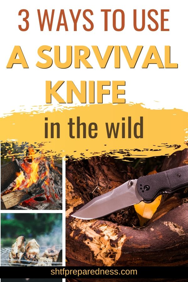 3 ways to use a survival knife in the wild