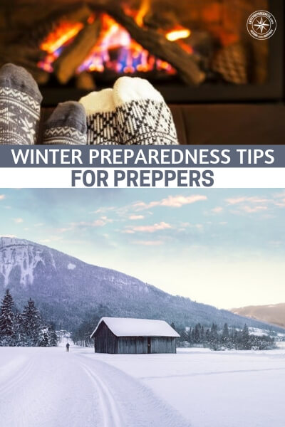 Winter Preparedness Tips for Preppers - What are your standard practices for winter preparedness. There are many out there and we have an article here that is chock full of them. Now is the time to start planning for winter and what you will do to assure your family stays warm, under all the circumstances. This is a vital piece of the puzzle and you should not ignore it.