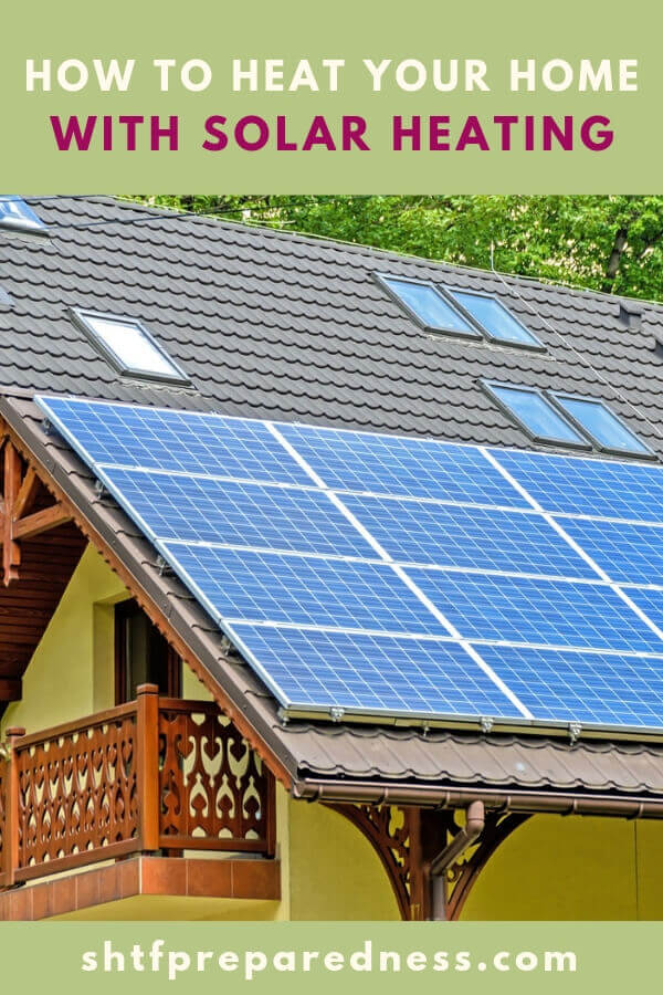 How To Heat Your Home With Solar Heating - This article is a study in just that method. Could you live with solar heat? How about no running water. To what degree are you willing to go back in time for this new lifestyle.