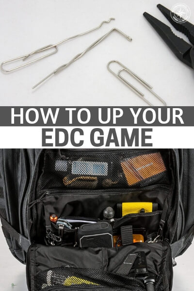 How to Up your EDC Game - There is something to be said about a persons EDC and their commitment to it. What do you think about your current EDC. This article may help you consider other things that go along with it or to change something entirely.