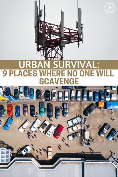 Urban Survival: 9 Places Where No One Will Scavenge - While it all sounds very complex, you can find great places to search for food and other items if you sit down and think about it. However, the location of these resources is just step one. You also need to get in to get after them without getting killed. This is another big issue.