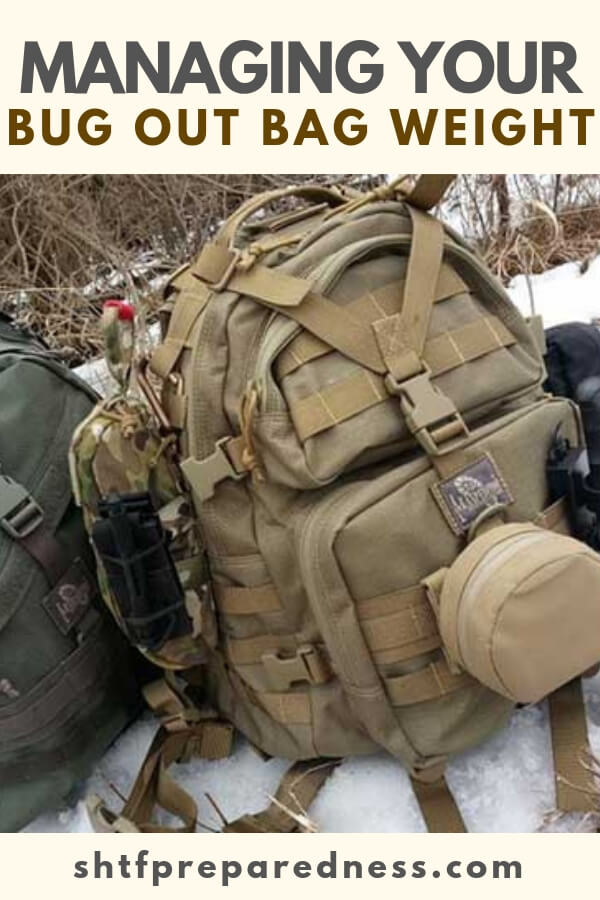 Managing your Bug Out Bag Weight - A sharp mind and hardened body are two of the main ingredients in survival. However, both can break over time. Be sure you handle the pre-planning to get the most out of both.