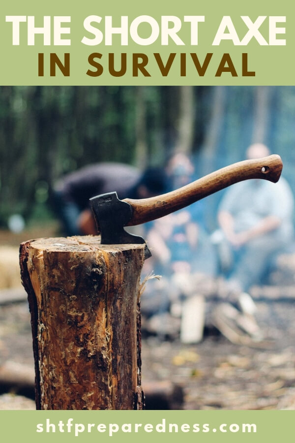 The Short Axe in Survival - The axe can be the difference between firewood and freezing. It can be a great tool for self-defense and was used to protect families and villages for a long time.