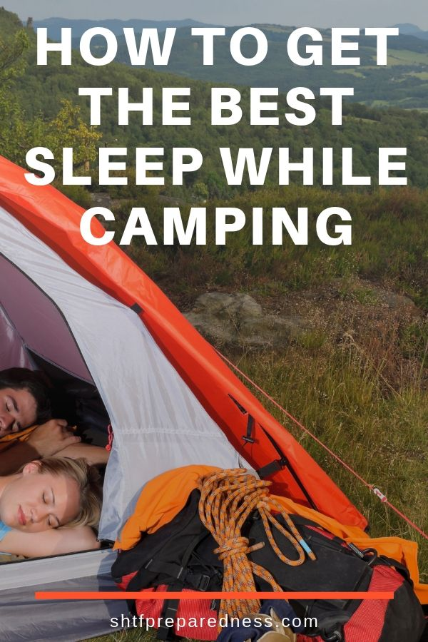 Going camping? Here are my tips for getting the best sleep while camping. #camping #goodsleep #outdoorasventures #autdoorsleeping #survival #shtf