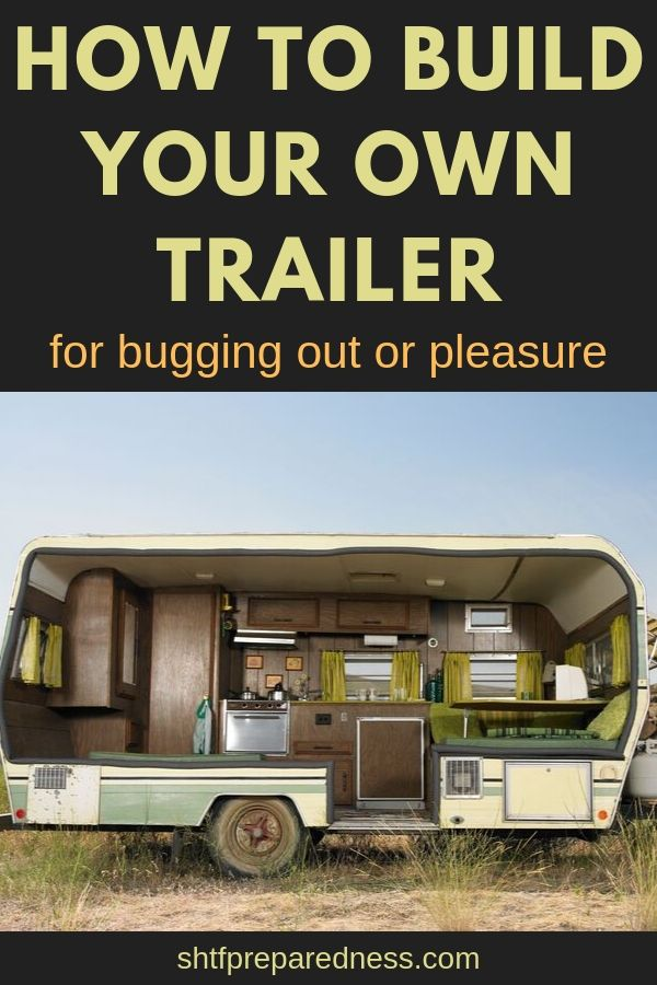 How to build your own trailer