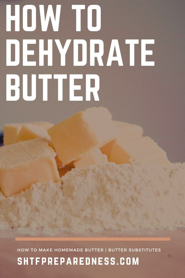 "You might be asking yourself, ""Can you dehydrate butter""? It's actually not as hard as you might think."