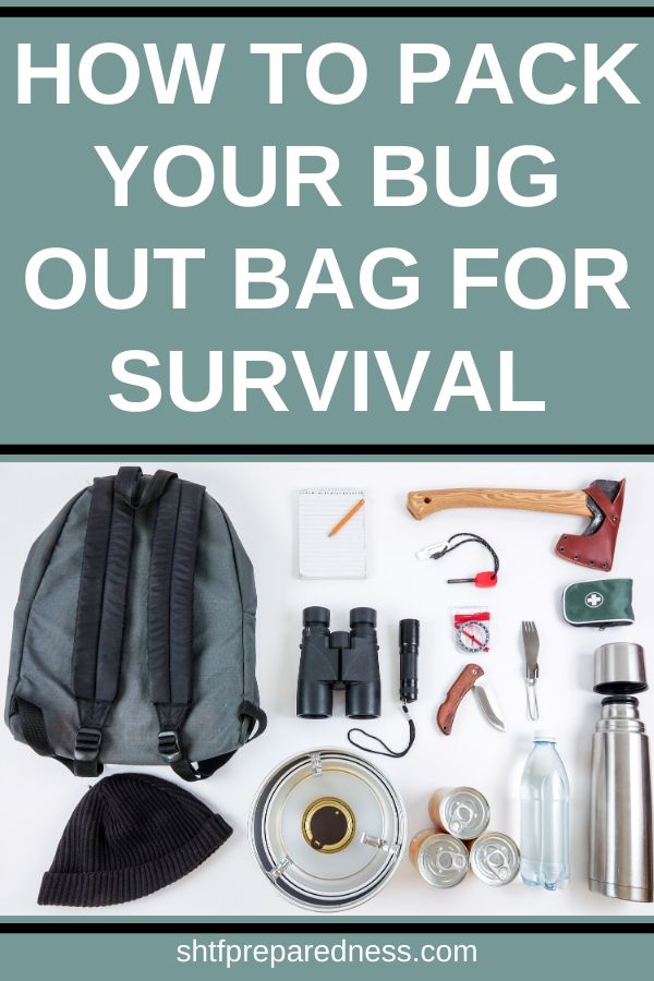 How to pack your bug out bag for survival: learn what's important and what you can leave behind. #survival #shtf #bob #bugoutbag #preparedness