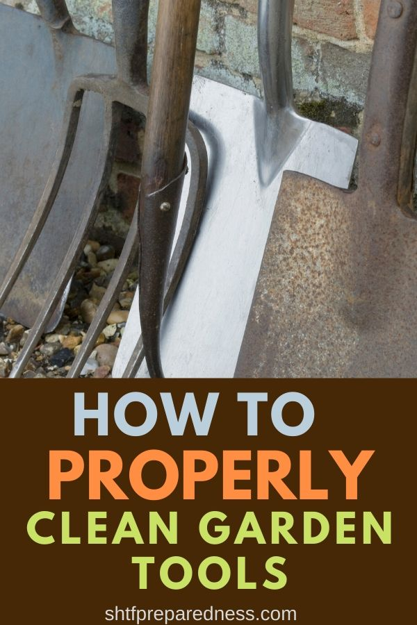 Learn how to clean garden tools properly for maximum efficiency. #gardening #gardentools #homesteading #survival #preparedness
